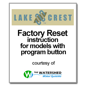 Lake Crest Factory Reset