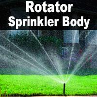 Rotator Sprinkler Body